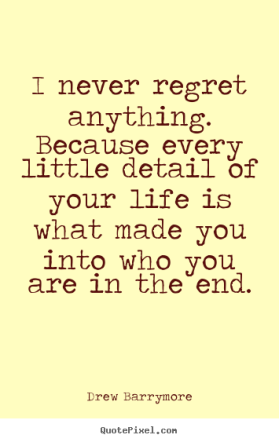 drew barrymore regret quote