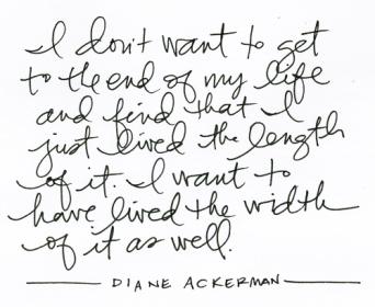 diane ackerman quote life