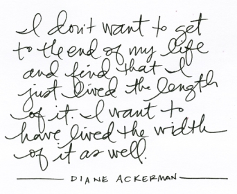 diane ackerman quote life